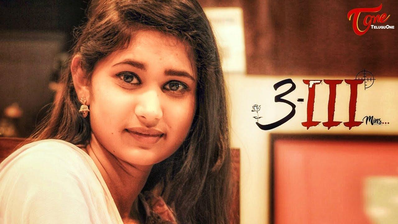 3-III MINUTES - New Telugu Short Film