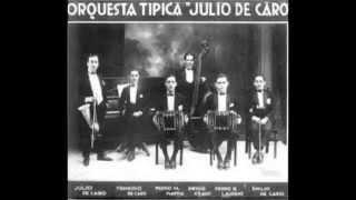 Download Lagu Julio De Caro y su Orquesta Típica Mp3