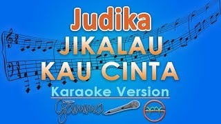 Video Judika - Jikalau Kau Cinta (Karaoke Lirik Tanpa Vokal) by GMusic MP3, 3GP, MP4, WEBM, AVI, FLV Juni 2018
