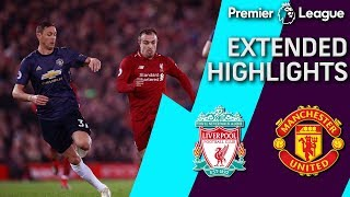 Liverpool v. Man United   PREMIER LEAGUE EXTENDED HIGHLIGHTS   12/16/18   NBC Sports