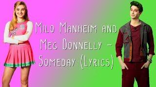 Video Milo Manheim and Meg Donnelly - Someday (Lyrics) MP3, 3GP, MP4, WEBM, AVI, FLV Februari 2019