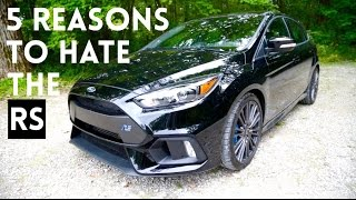 5 THINGS I HATE ABOUT THE '16 FOCUS RS by Vehicle Virgins