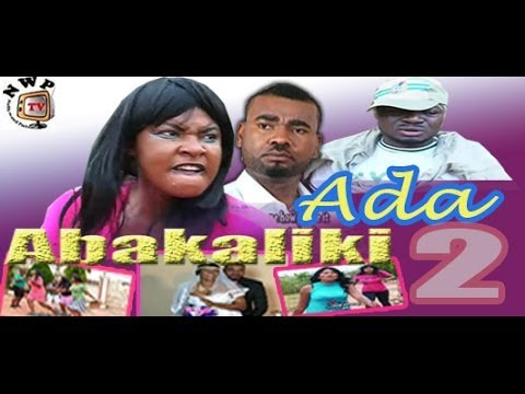 Ada Abakaliki 2 - 2014   Nigeria Nollywood Igbo Movie