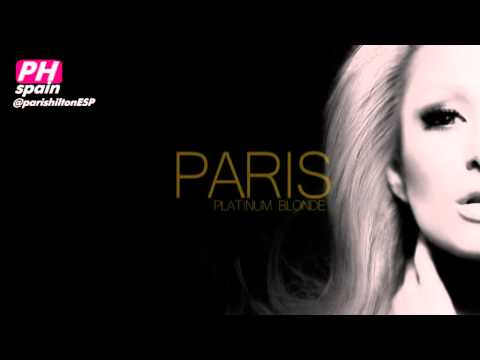 Paris Hilton - Platinum Blonde (Full Song)