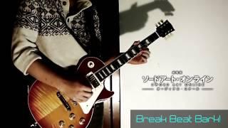 Video 【劇場版SAO】Break Beat Bark! Full.ver 弾いてみた!【guitar cover】 MP3, 3GP, MP4, WEBM, AVI, FLV Desember 2017