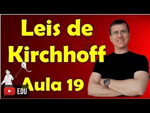 Leis de Kirchhoff - Eletrodinâmica - Aula 19 - Prof. Marcelo Boaro
