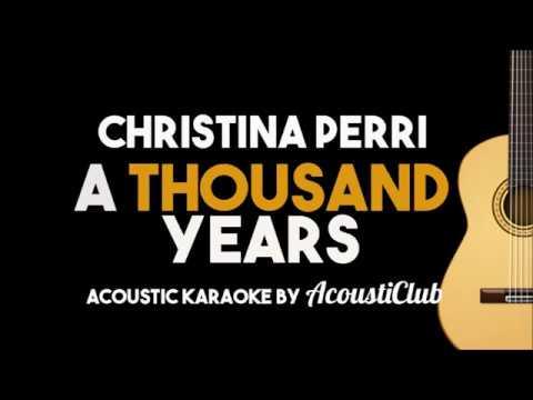 Christina Perri -A Thousand Years (acoustic karaoke guitar backing track)