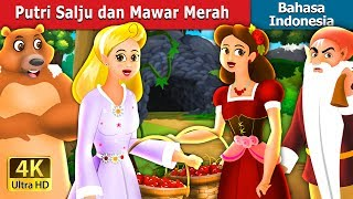 Video Putri Salju dan Mawar Merah | Dongeng anak | Dongeng Bahasa Indonesia MP3, 3GP, MP4, WEBM, AVI, FLV Mei 2019