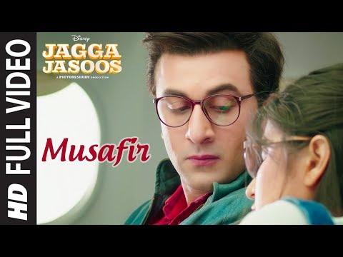 Musafir Full Video Song   Jagga Jasoos   Ranbir Kapoor, Katrina Kaif   Pritam