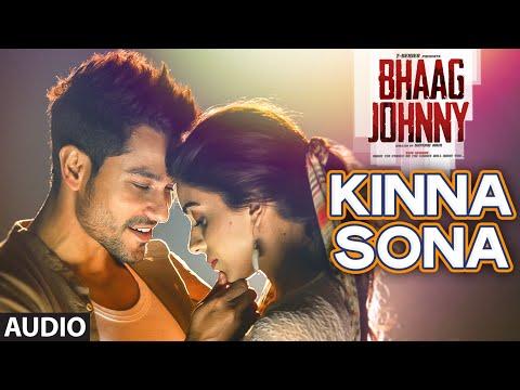 Kinna Sona Full AUDIO Song - Sunil Kamath | Bhaag