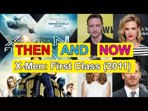 X-Men First Class Actor & Actress Then and Now - Movies and Real, 2011 to 2017, Actors Real Names