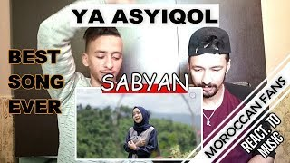 Video Arab React To | SABYAN - YA ASYIQOL VERSI || MOROCCAN REACT MP3, 3GP, MP4, WEBM, AVI, FLV Februari 2019