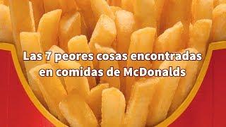 Las 7 cosas más asquerosas encontradas en comidas de McDonalds por Angel David Revilla