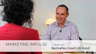 Marketing-Impulse mit Bestseller-Coach Uli Haist