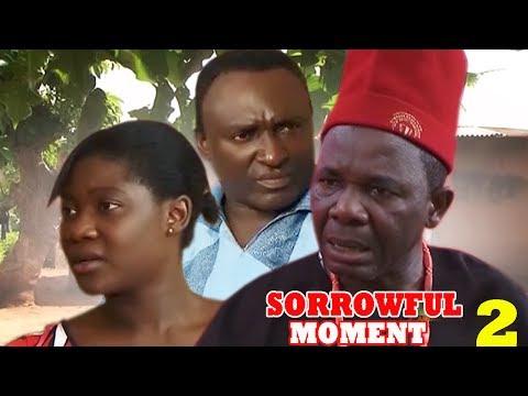 Sorrowful Moment Season 2 - Movies 2017 | Latest Nollywood Movies 2017 | Family movie