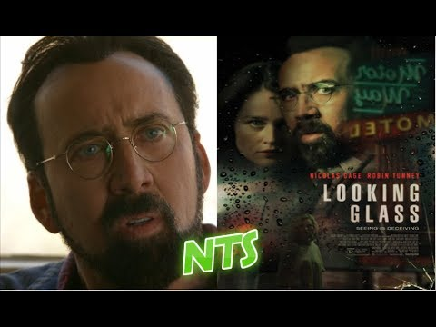 NTS: Looking Glass (2018) (Nicolas Cage) Movie Review