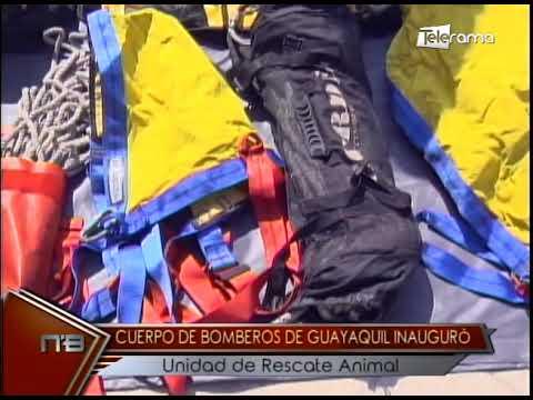 Cuerpos de bomberos de Guayaquil inauguró Unidad de Rescate Animal