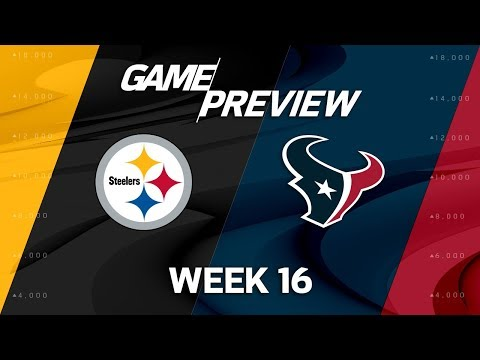 Video: Pittsburgh Steelers vs. Houston Texans | NFL Week 16 Game Preview | NFL