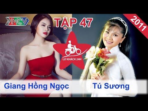 Giang Hồng Ngọc vs. Tú Sương | LỮ KHÁCH 24H | Tập 47 | 060211