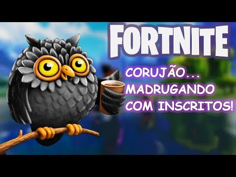 Fortnite - MADRUGANDO AO VIVO COM INSCRITOS - #fortnite #jogos #nando #xbox #ps4 #pc