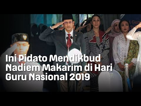 Ini Pidato Mendikbud Nadiem Makarim di Hari Guru Nasional 2019
