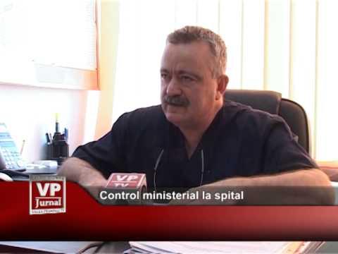 Control ministerial la spital