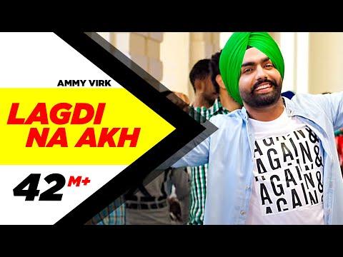 Lagdi Na Akh |  Nikka Zaildar | Ammy Virk | Sonam Bajwa | Latest Punjabi Song 2016 | Speed Records