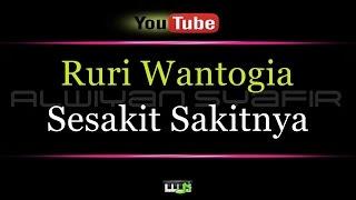 Karaoke Ruri Wantogia - Sesakit Sakitnya