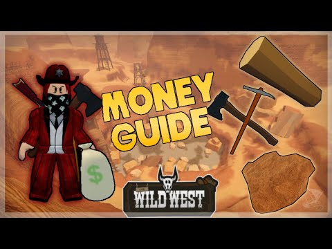 [Updated] Wild West Money Guide (Roblox)