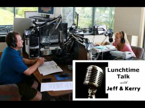 """Lunchtime Talk with Jeff & Kerry"" Radio Spot -- August 2015"