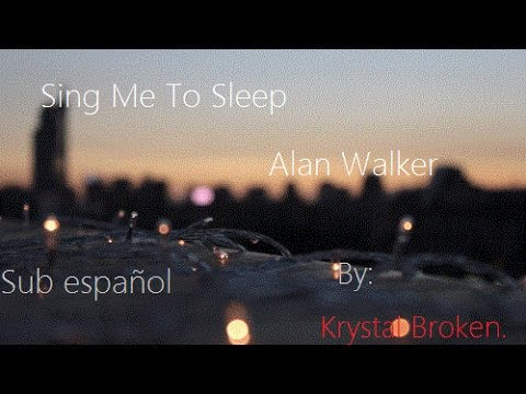 "alan walker – ""sing me to sleep"" -  2016"