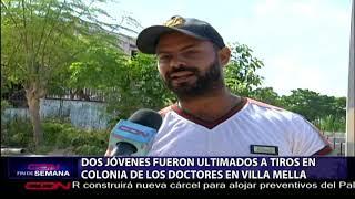Dos jóvenes fueron ultimados a tiros en Colonia de Los Doctores en Villa Mella