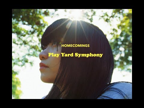 ", title : 'Homecomings ""PLAY YARD SYMPHONY""(Official Music Video)'"