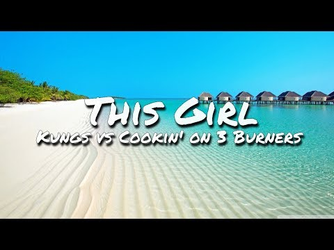 Kungs vs Cookin' on 3 Burners - This Girl (Lyric Video)