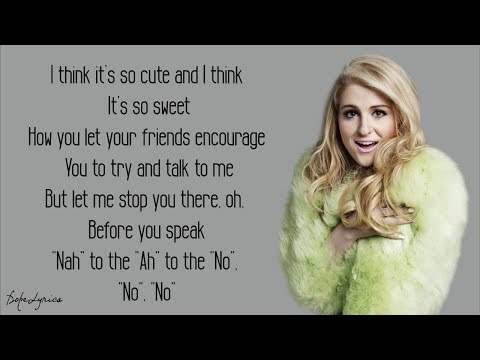 Meghan Trainor - NO (Lyrics)