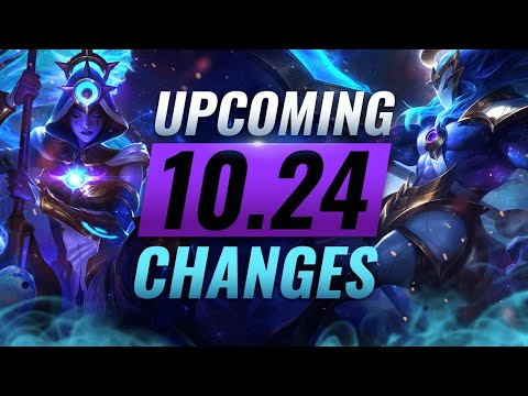 MASSIVE CHANGES: New Buffs & NERFS Coming in PRESEASON Patch 10.24 - League of Legends