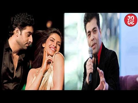 Abhishek-Priyanka To Reunite ? | Karan Johar Talks