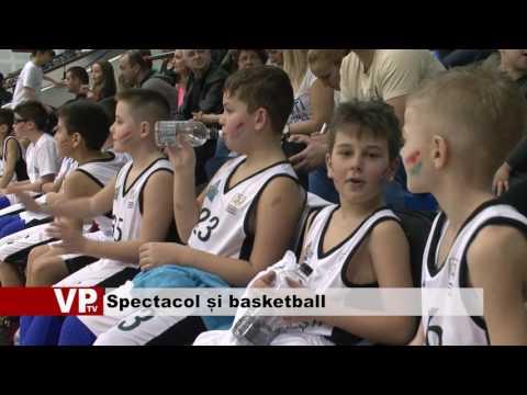 Spectacol și basketball