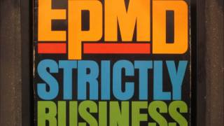 EPMD - Strictly Business (Club Mix)