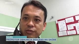 Promotor mostra situação no Pronto Socorro Central de Bauru