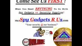 Answers from: Spy Gadgets R Us