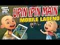 foto Upin Ipin Main mobile legend GTA Lucu Borwap