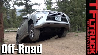 2016 Lexus GX460: Gold Mine Hill Off-Road Review by The Fast Lane Truck