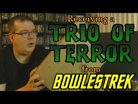 Receving a Trio of Terror from Bowlestrek