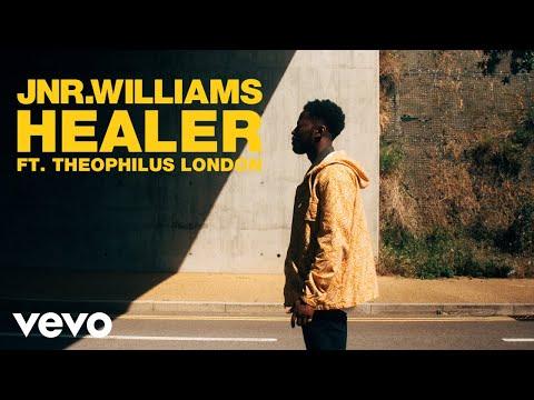 JNR WILLIAMS - Healer ft. Theophilus London