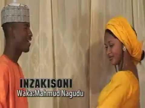 Inzakisoni {Mahmud Nagudu} Hausa Song