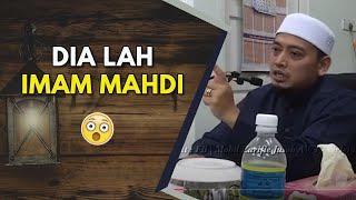Video Dia Lah IMAM MAHDI | Ustaz Mohamad Wadi Annuar MP3, 3GP, MP4, WEBM, AVI, FLV Desember 2018