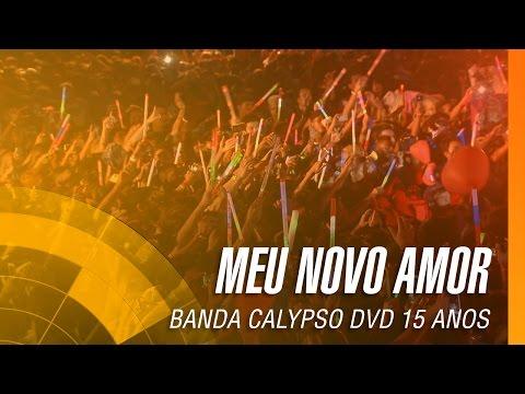 Banda Calypso - Meu novo amor