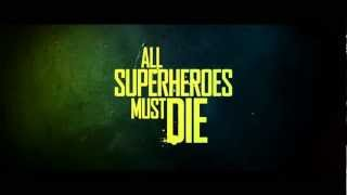 Nonton All Superheroes Must Die  Official Trailer Film Subtitle Indonesia Streaming Movie Download