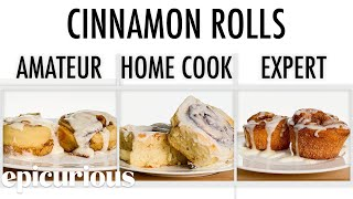 Video 4 Levels of Cinnamon Rolls: Amateur to Food Scientist | Epicurious MP3, 3GP, MP4, WEBM, AVI, FLV September 2019